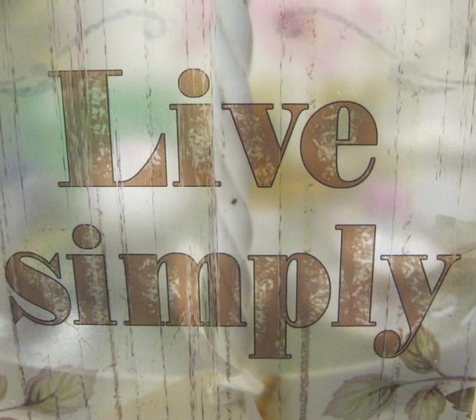 Simplify Simplify Simplify