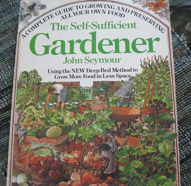 The Self Sufficient Gardener by John Seymour